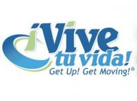 ¡Vive tu Vida! Get Up! Get Moving!