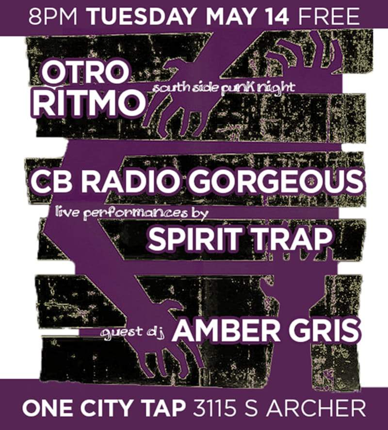 Otro Ritmo South Side Punk Night One City Tap 20190514 poster