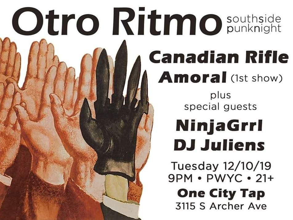 Otro Ritmo South Side Punk Night Canadian Rifle Amoral 20191210 poster